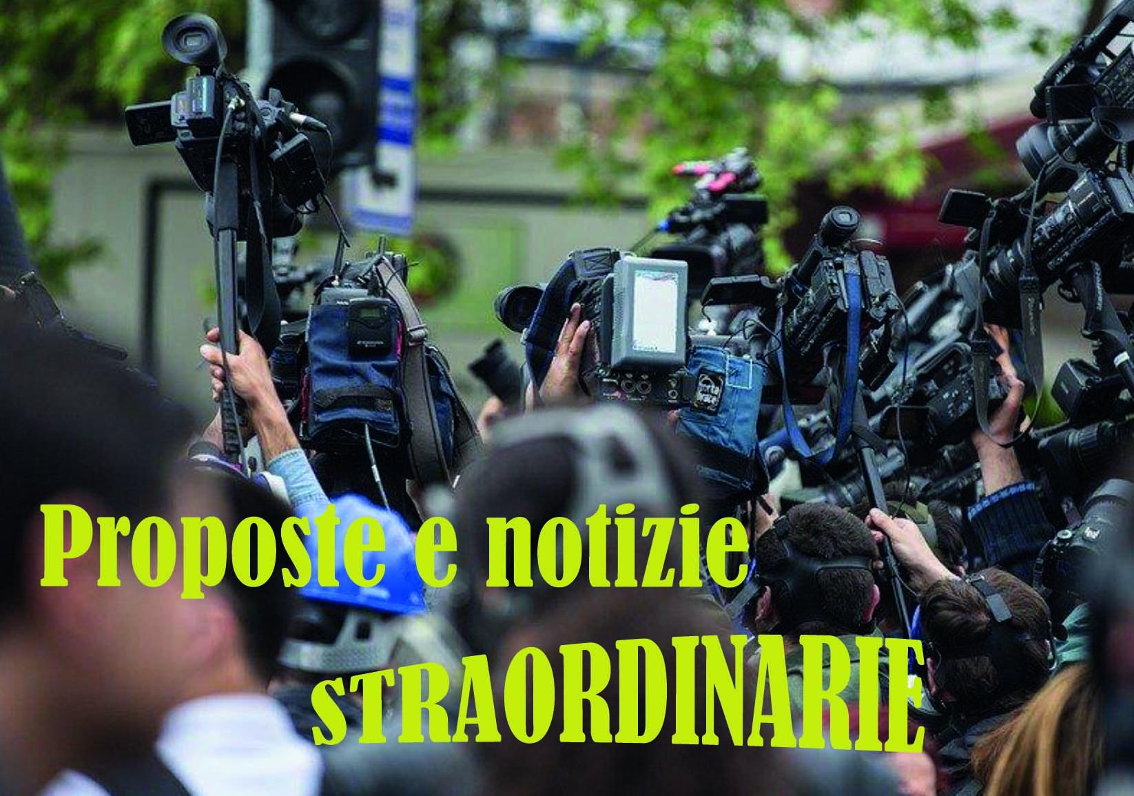 Proposte e notizie straordinarie